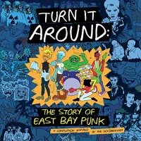 Turn It Around: Story Of East Bay Punk (Original Soundtrack)