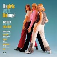 The Girls Want Boys! - Sweden's Beat Girls 1966-1970 (180 Gram White Vinyl)