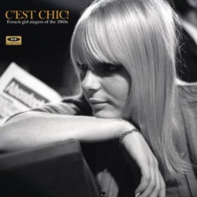 C'est Chic! French Girl Singers of the 1960's (180 Gram Vinyl)