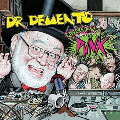 Dr. Demento Covered in Punk