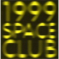 1999 Space Club [Vinyl]