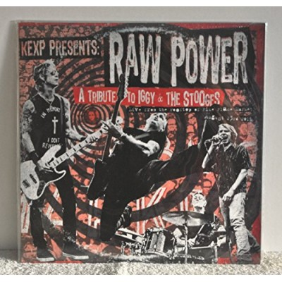 KEXP Presents: Raw Power - A Tribute to Iggy & The Stooges (Record Store Day 2016)