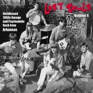 Lost Souls Vol. 4: Unreleased 1960s Garage & Psych
