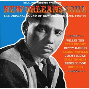 New Orleans Soul: The Original Sound of New Orleans Soul, 1960-76