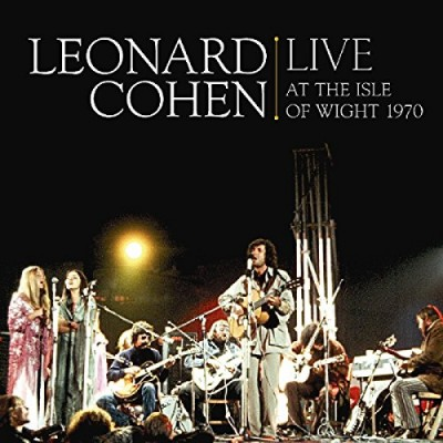 Leonard Cohen Live at the Isle of Wight 1970