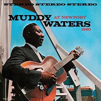 Muddy Waters At Newport 1960 (180 Gram Audiophile Vinyl/Chess Records Ltd. Edition)