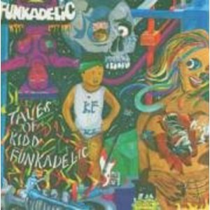 Tales Of Kidd Funkadelic [Vinyl]